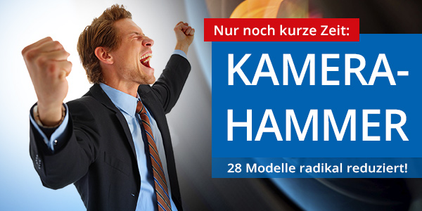 Kamera-Hammer - 28 Modelle radikal reduziert!