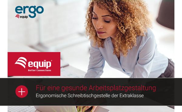 equip ERGO: Ergonomische Schreibtischgestelle der Extraklasse